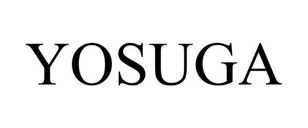 Trademark Logo YOSUGA