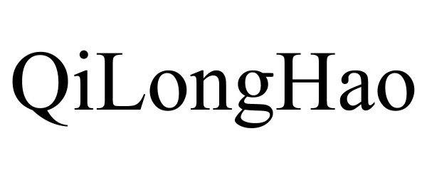 Trademark Logo QILONGHAO