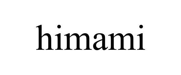 Trademark Logo HIMAMI