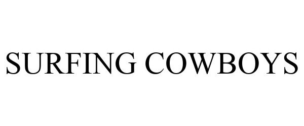 Trademark Logo SURFING COWBOYS
