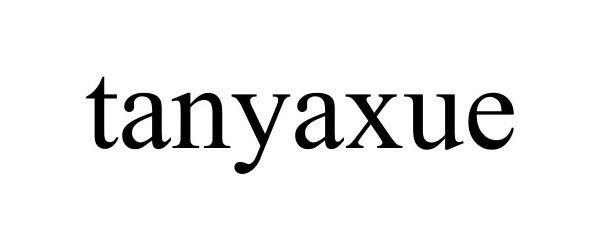 Trademark Logo TANYAXUE