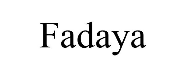 Trademark Logo FADAYA