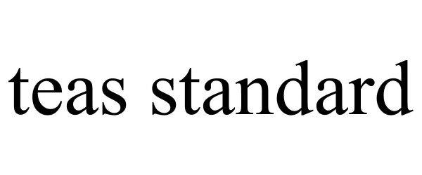 Trademark Logo TEAS STANDARD