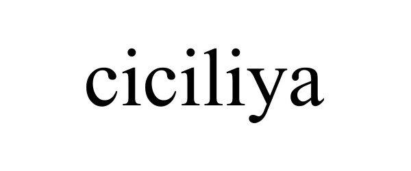 Trademark Logo CICILIYA