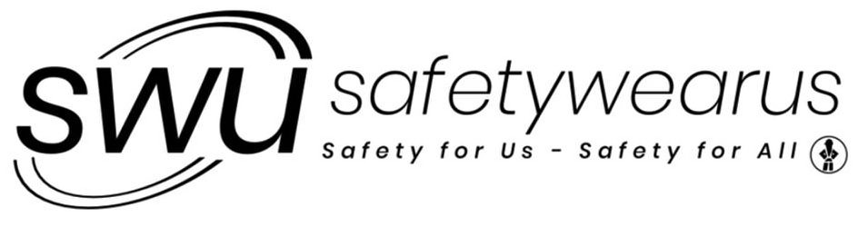 Trademark Logo SWU SAFETYWEARUS SAFETY FOR US-SAFETY FOR ALL