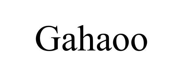Trademark Logo GAHAOO