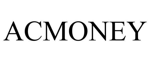 Trademark Logo ACMONEY