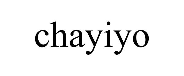 Trademark Logo CHAYIYO
