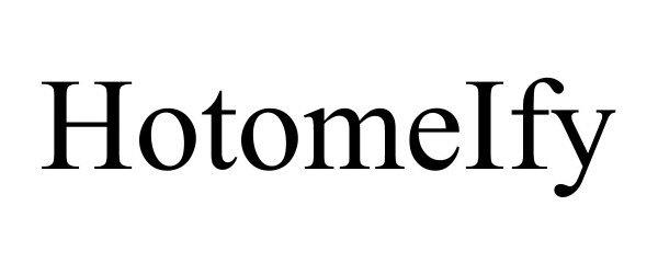 Trademark Logo HOTOMEIFY