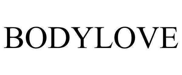Trademark Logo BODYLOVE