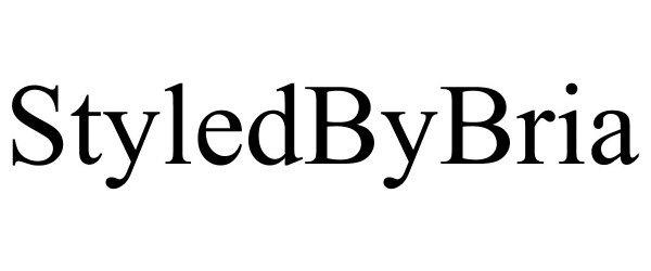 Trademark Logo STYLEDBYBRIA