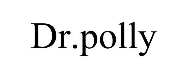 Trademark Logo DR.POLLY