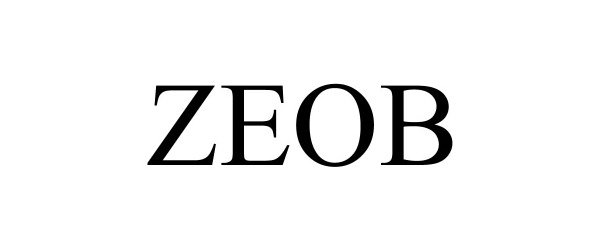 Trademark Logo ZEOB