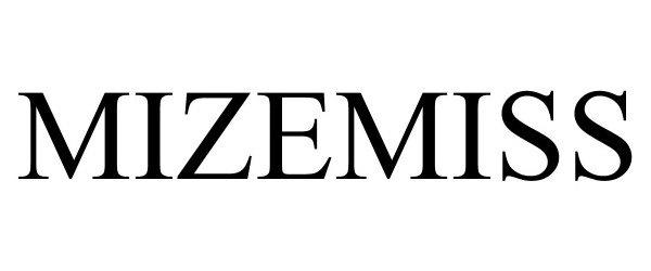 Trademark Logo MIZEMISS