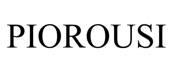 Trademark Logo PIOROUSI