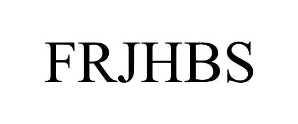 Trademark Logo FRJHBS