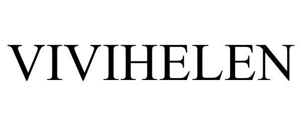 Trademark Logo VIVIHELEN