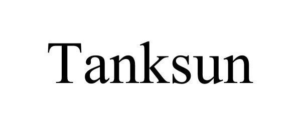 Trademark Logo TANKSUN