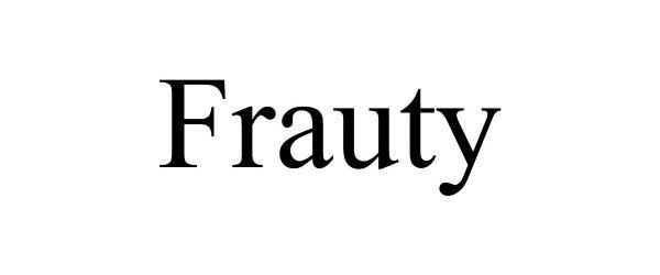 Trademark Logo FRAUTY