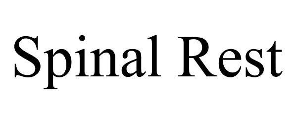 Trademark Logo SPINAL REST