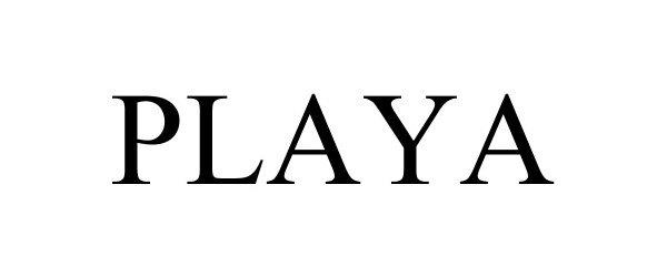 Trademark Logo PLAYA