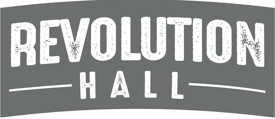 Trademark Logo REVOLUTION HALL