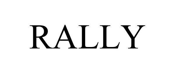 Trademark Logo RALLY