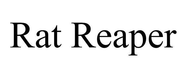 Trademark Logo RAT REAPER