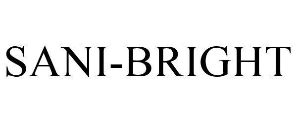 Trademark Logo SANI-BRIGHT