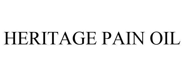 Trademark Logo HERITAGE PAIN OIL