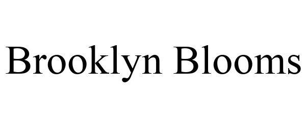 Trademark Logo BROOKLYN BLOOMS