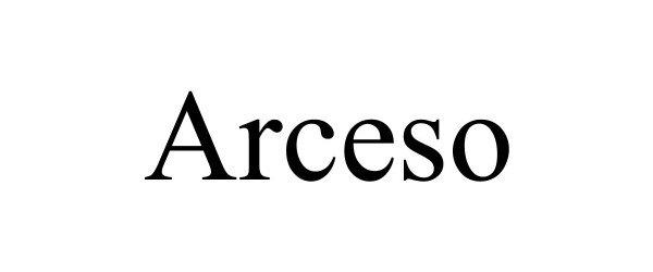 Trademark Logo ARCESO