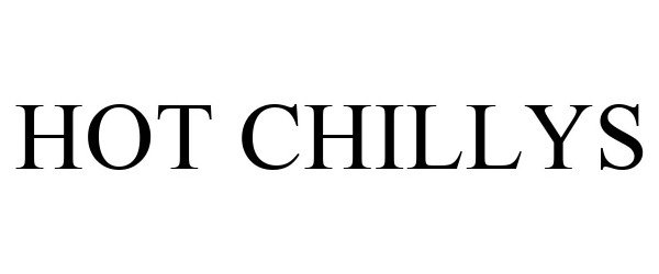 Trademark Logo HOT CHILLYS
