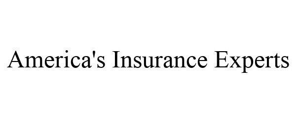 Trademark Logo AMERICA'S INSURANCE EXPERTS