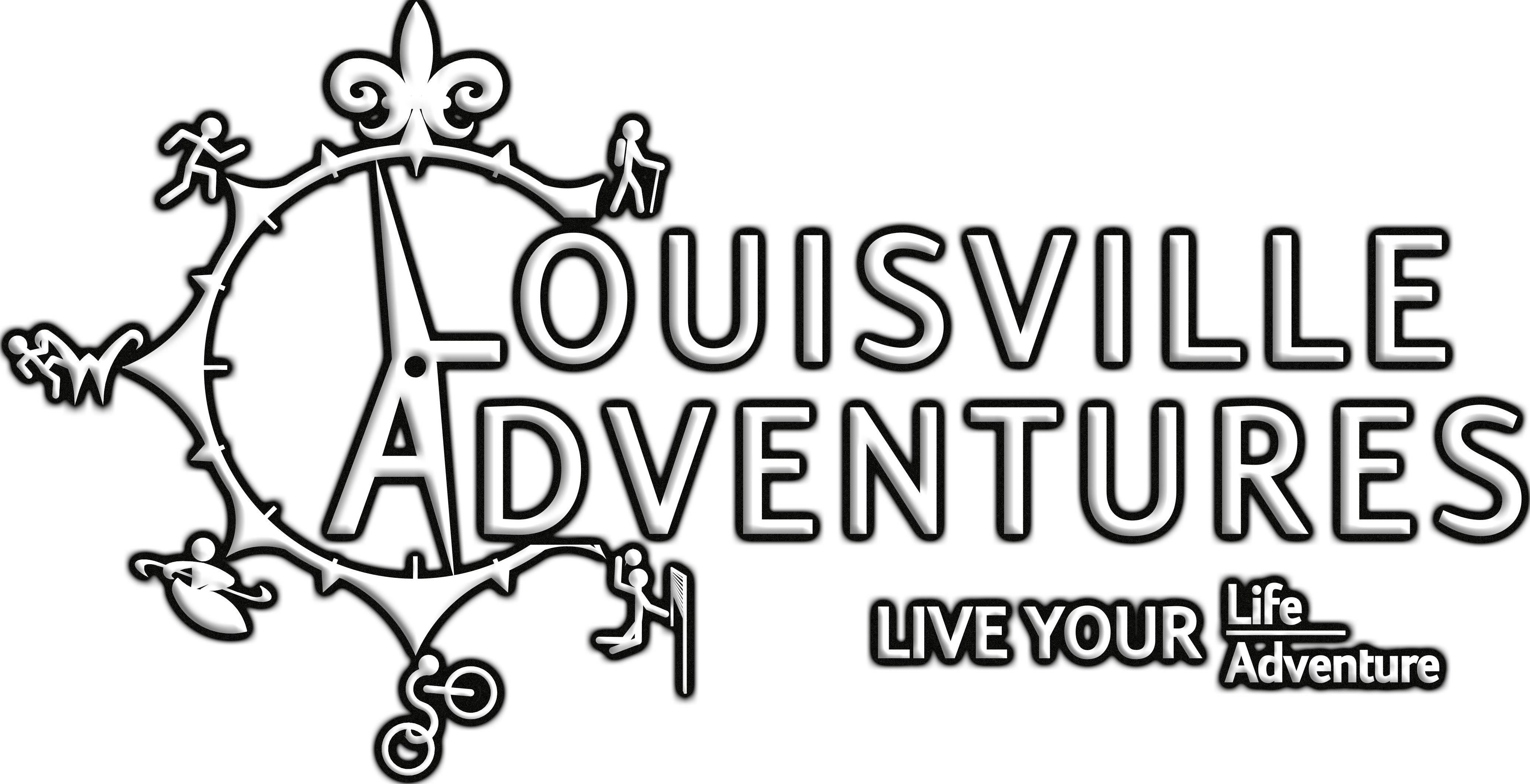 Trademark Logo LOUISVILLE ADVENTURES. LIVE YOUR LIFE. LIVE YOUR ADVENTURE.