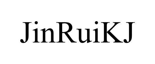 Trademark Logo JINRUIKJ