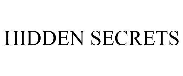 Trademark Logo HIDDEN SECRETS