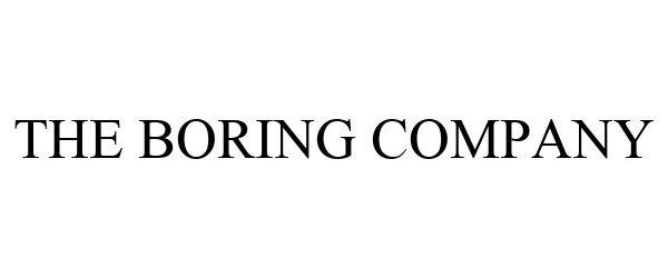 Trademark Logo THE BORING COMPANY