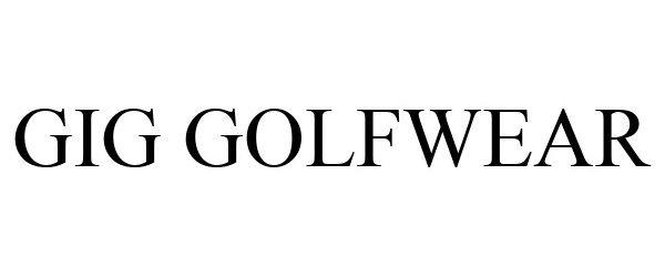 Trademark Logo GIG GOLFWEAR