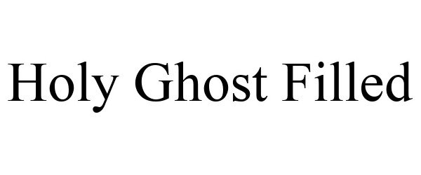 Trademark Logo HOLY GHOST FILLED