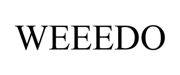 Trademark Logo WEEEDO