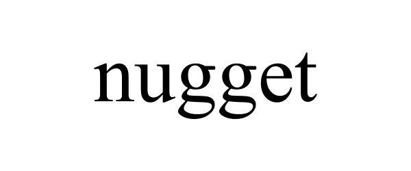 Trademark Logo NUGGET