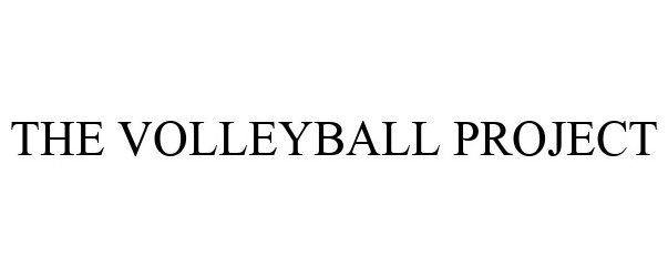 Trademark Logo THE VOLLEYBALL PROJECT