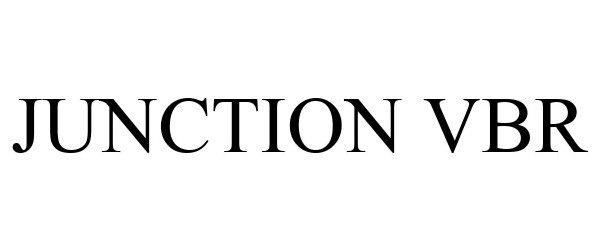 Trademark Logo JUNCTION VBR