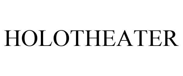 Trademark Logo HOLOTHEATER