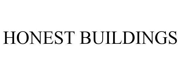 Trademark Logo HONEST BUILDINGS