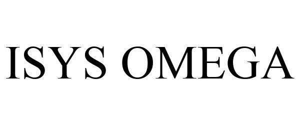 Trademark Logo ISYS OMEGA