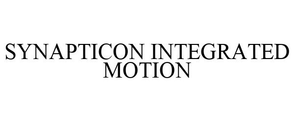 Trademark Logo SYNAPTICON INTEGRATED MOTION