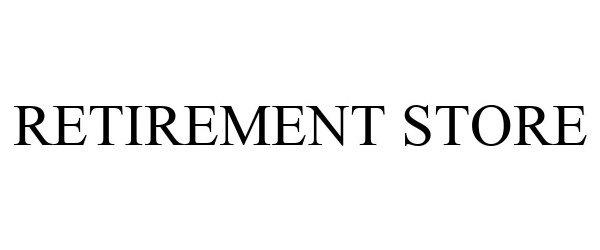Trademark Logo RETIREMENT STORE