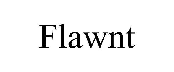 Trademark Logo FLAWNT